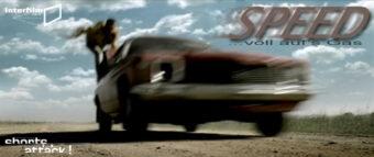 26.07.12 Film: Shorts Attack – Voll aufs Gas: SPEED!