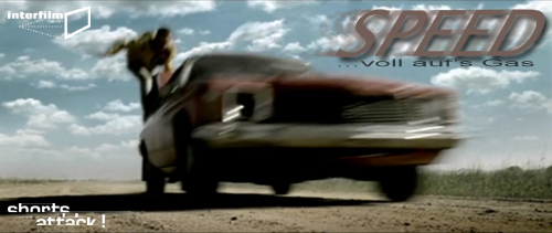 26.07.12 Film: Shorts Attack – Voll aufs Gas: SPEED!