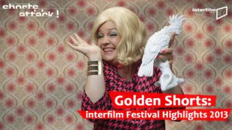 21.12.13 Film: Shorts Attack – Golden Shorts!