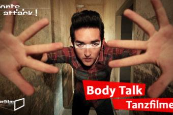 30.01.14 Film: Shorts Attack – Body Talk – Tanzfilme