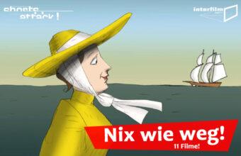 29.08.13 Film: Shorts Attack – Nix wie weg!