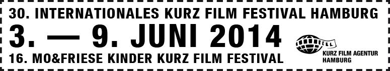 Juni 2014 Film: 30. Internationales KurzFilmFestival Hamburg/16. Mo&Friese KinderKurzFilmFestival Hamburg