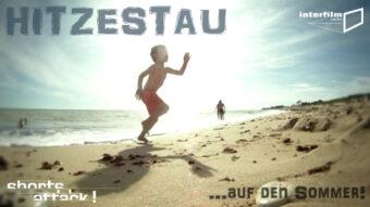 30.08.12 Film: Shorts Attacks – Hitzestau – Auf den Sommer!
