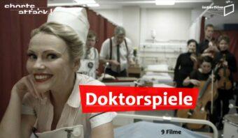 27.06.13 Film: Shorts Attack – Doktorspiele