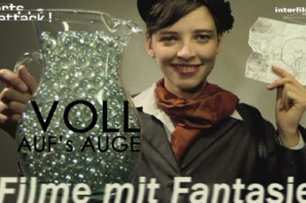 27.09.12 Film: Shorts Attacks – Voll aufs Auge: Filme mit Fantasie