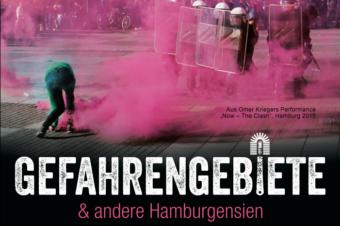 05.10.2016 Dokumentarfilm: Gefahrengebiete & andere Hamburgensien