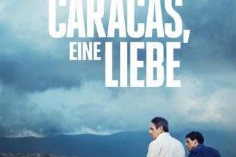 Div. Termine Film: CARACAS, EINE LIEBE