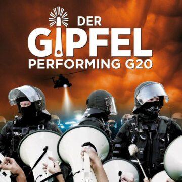Dokumentarfilm DER GIPFEL – PERFORMING G20