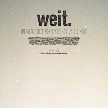 Diverser Termine // Film: Weit.  Die Geschichte von einem Weg um die Welt