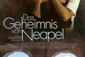 Diverser Termine // Film: Das Geheimnis von Neapel (OmU) Ein Film von Ferzan Özpetek