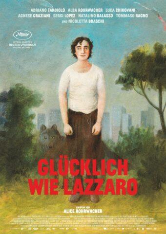 Glücklich wie Lazzaro (OmU) Ein Film von  Alice Rohrwacher