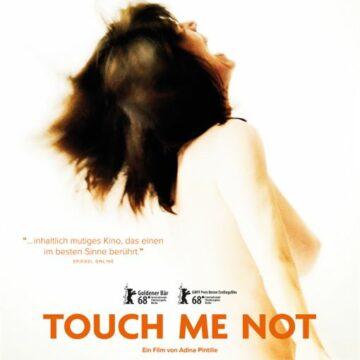 Touch Me Not (OmU) Ein Film von Adina Pintilie