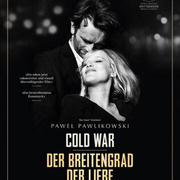 Cold War –  Der Breitengrad der Liebe  (OmU) Ein Film von  Paweł Pawlikowski