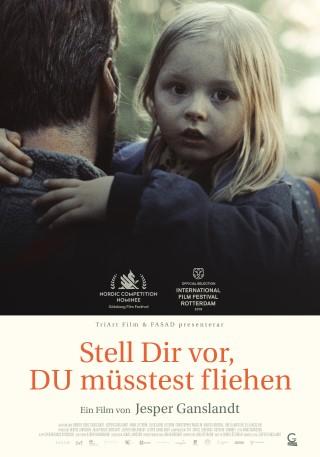 Stell Dir vor, DU müsstest fliehen (OmU) Ein Film von   Jesper Ganslandt