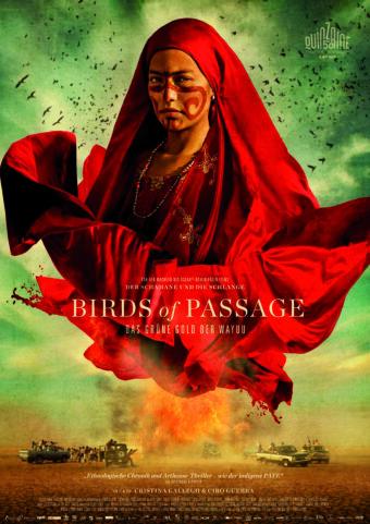 BIRDS OF PASSAGE –  DAS GRÜNE GOLD DER WAYUU (OmU) Ein Film von  Ciro Guerra, Cristina Gallego