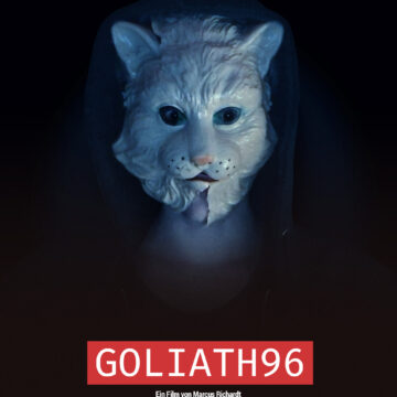 Goliath96  Ein Film von Marcus Richardt
