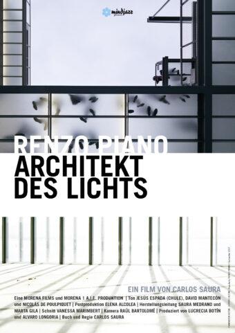 Renzo Piano – Architekt des Lichts (OmU) Ein Dokumentarfilm von Carlos Saura