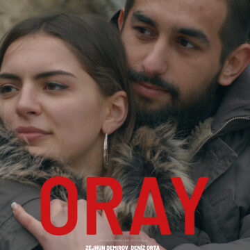 ORAY (OmU) Ein Film von Mehmet Akif Büyükatalay