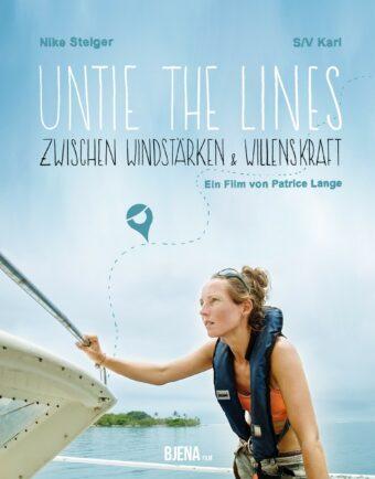 Untie the Lines  Zwischen Windstärke & Willenskraft Ein Dokumentarfilm von Patrice Lange