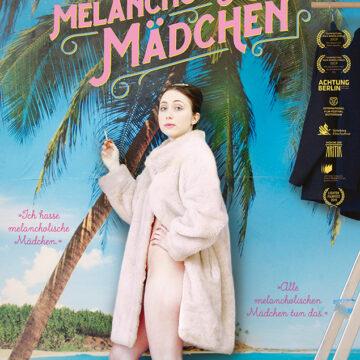 Das melancholische Mädchen  –  Ein Film von  Susanne Heinrich