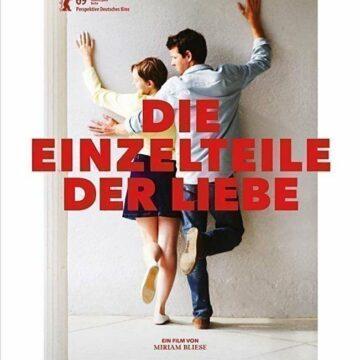 Die Einzelteile der Liebe  Ein Film von  Miriam Bliese