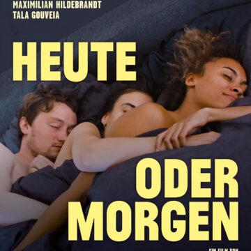 Heute oder Morgen  Ein Film von  Thomas Moritz Helm