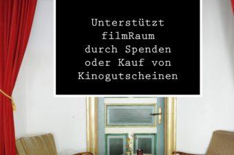 Unterstützt den filmRaum mit Spenden oder dem Kauf von Kinogutscheinen