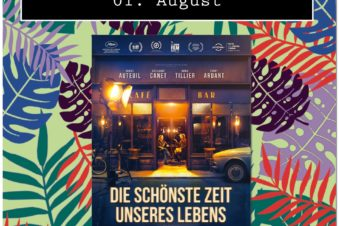 Open Air Kino: Die schönste Zeit unseres Lebens