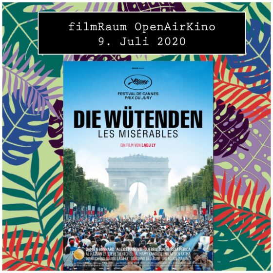 ENTFÄLLT! Open Air Kino: Die Wütenden-Les Misérables