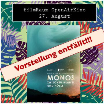 ENTFÄLLT !!!   Open Air Kino:  Monos — Zwischen Himmel und Hölle