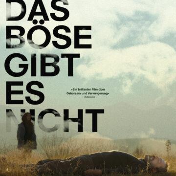 Doch das Böse gibt es nicht (OmU) Ein Film von Mohammad Rasoulof