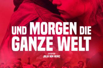 Und Morgen die ganze Welt  –  Ein Film von Julia von Heinz