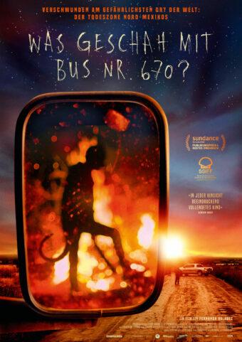 Was geschah mit Bus 670? (OmdU) Ein Film von Fernanda Valadez