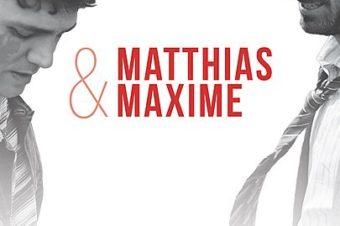 Matthias & Maxime (OmdU) Ein Film von Xavier Dolan
