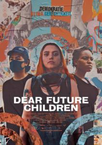 Dear Future Children (OmU)